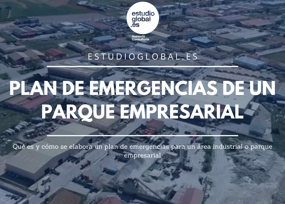 Plan de Emergencias de un parque empresarial: qué es y cómo se elabora